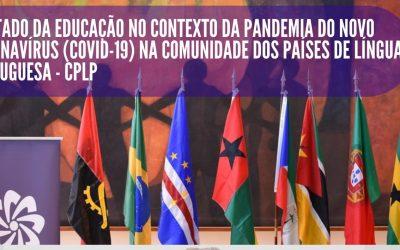 """CONFERÊNCIA: """"O ESTADO DA EDUCAÇÃO NO CONTEXTO DA PANDEMIA DO NOVO COVID 19 NA COMUNIDADE DOS PAÍSES DE LÍNGUA PORTUGUESA"""""""