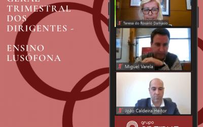 Primeira Reunião Geral Trimestral dos Dirigentes – Ensino Lusófona